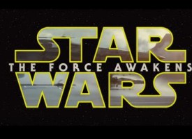Updated: Star Wars: The Force Awakens trailers, news and rumours